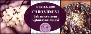 Čaro vonění v Brně @ Literární čajovna Skleněná louka