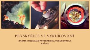 Pryskyřice ve vykuřování v Brně @ Literární čajovna Skleněná Louka